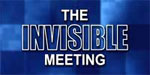 The Invisible Meeting