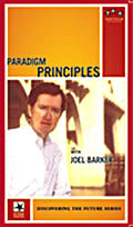 Paradigm Principles by Joel Barker