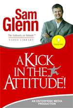 A Kick in the Attitude with Sam Glenn