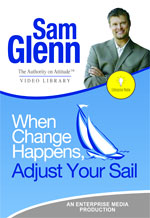 When Change Happens, Adjust Your Sail with Sam Glenn