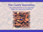 The Clarity Imperative Training Video Program